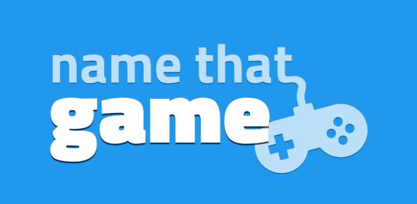 Name that Game